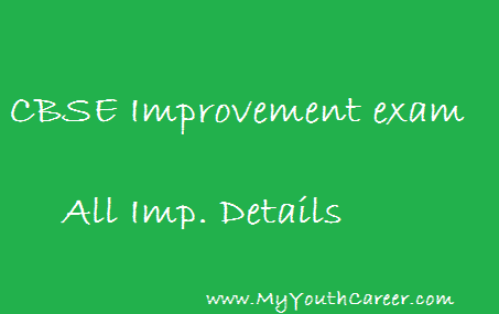 Improvement exams details of CBSE students.