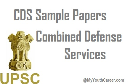 CDS 2 Exam 2016 Sample papers,CDS 2 exam 2016 Guess papers,Guess papers for CDS 2 Exam 2016,sample paper of CDS 2 Exam 2016,CDS 2 Exam mock test paper 2016