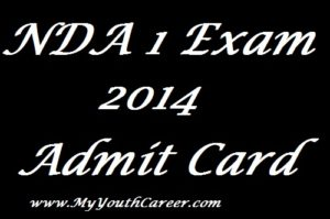 NDA 1 Admit Card 2014, NDA Admit Card 2014,NDA 1 Admit Card 2014 Details,NDA 2014 Admit Card,NDA Hall Ticket download details
