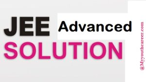 solutions of JEE Advanced exam 2015,IIT JEE Advaned solutions 2015
