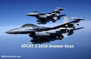 AFCAT 2 Answer Keys 2016, AFCAT 2 cut off 2016, Answer key for AFCAT 2 Exam 2016, Cut off List for AFCAT 2016, Merit List for AFCAT 2 2016