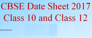 CBSE 12th Class Date Sheet 2017,CBSE 10th Class 2017 Date Sheet,cbse 12th class 2017 syllabus,CBSE board exam date 2017,Exam Dates of CBSE board 2017