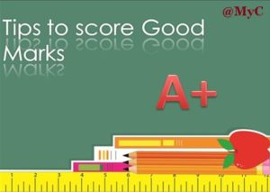 Tips for Scoring Good Marks, Class 10 Board Exams 2018, How to score good marks, Final Class 10 board exams in 2018,Important tips for class 10 exams