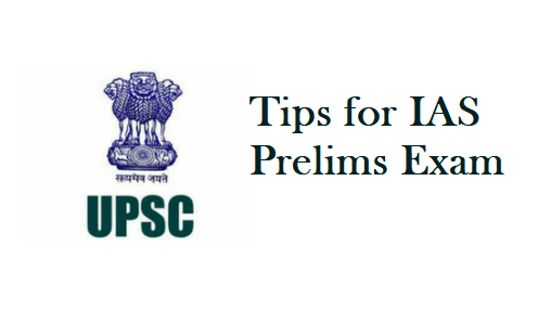 Last Minute Tips & Tricks for IAS Prelims Exam